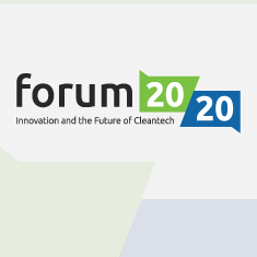 Forum 20/20: Innovation and the Future of Cleantech