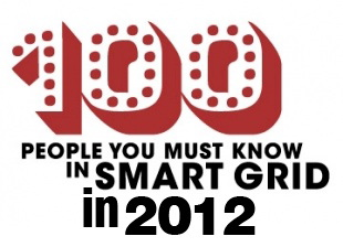 The Networked Grid 100: The Movers and Shakers of the Smart Grid in 2012